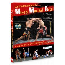 Mixed Martial Arts les fondamentaux