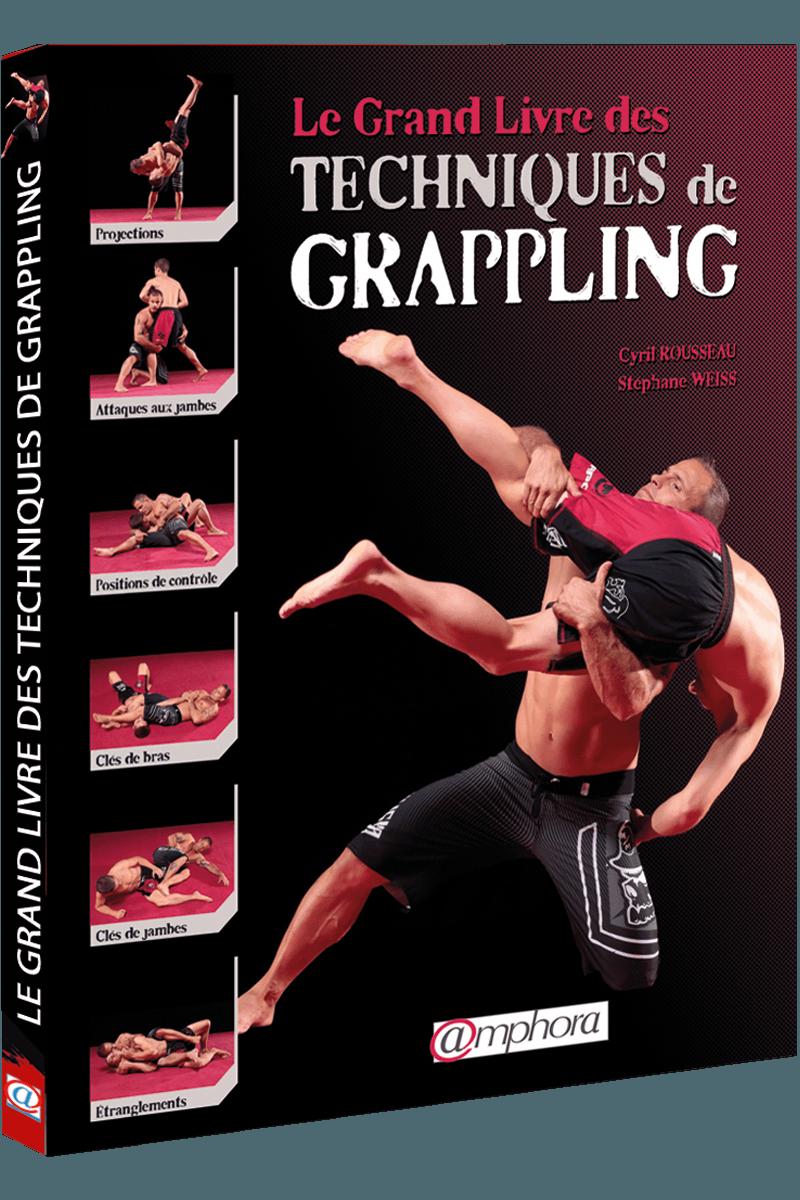 Les grandes techniques de Grappling