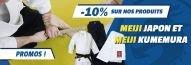 -10% sur Meiji Japon et Meiji Kumemura chez Budo Fight !